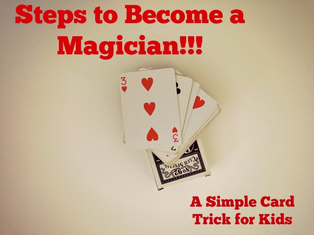 steps to become a magician  fun with kids