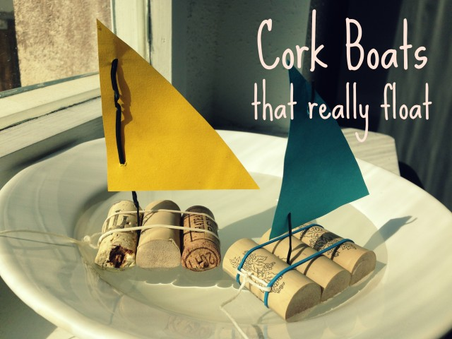 Sail Away With Your Own Cork Boat Fun With Kids
