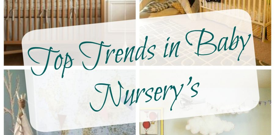 Top Trendy Nursery Ideas