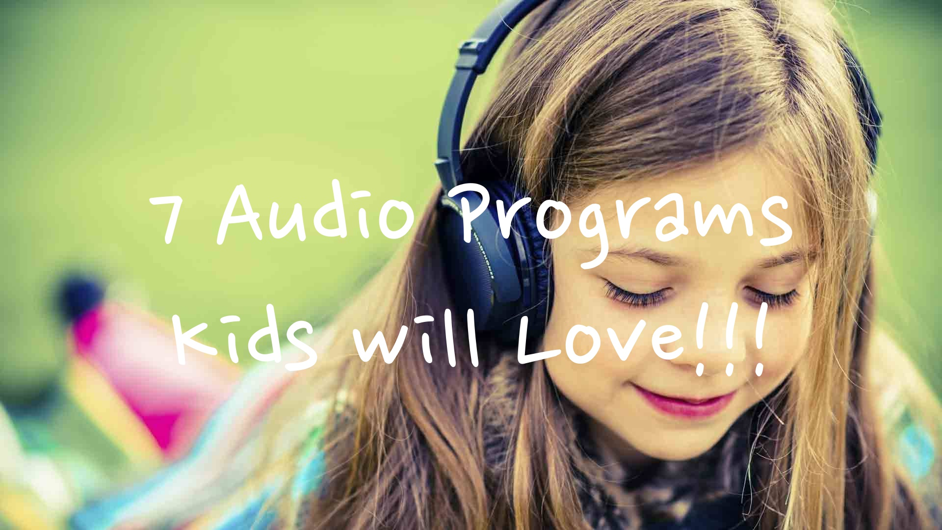 7-audio-programs-kids-will-love